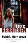 Ostatni-ktory-umrze_Tess-Gerritsen